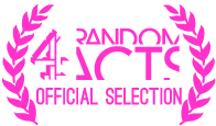 Official Selection for Chanel 4's Random acts
